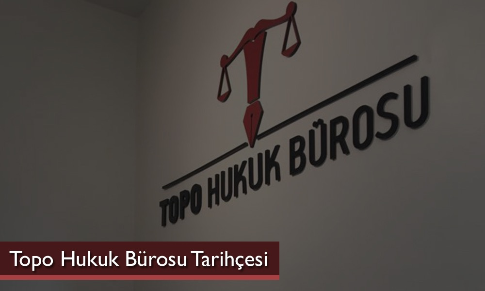 Photo of Topo Hukuk Bürosu Tarihçesi