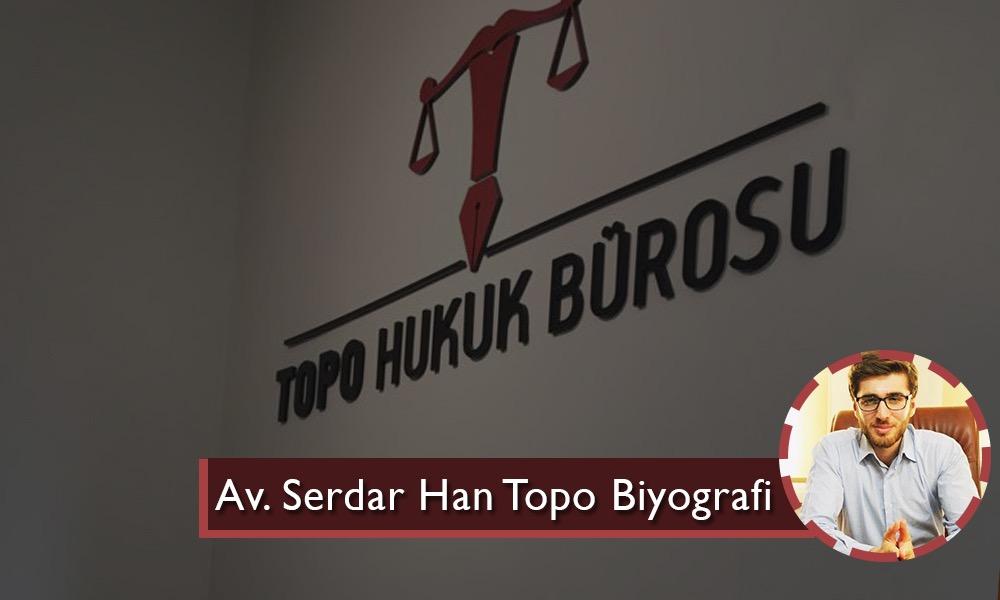 Serdarhan Topo, Avukat Serdar Han Topo